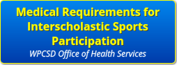 Medical Requirements for Interscholastic Sports Participation