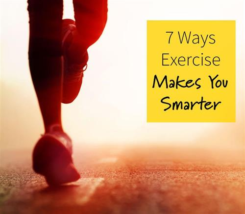 7 Ways Exercise Makes You Smarter