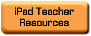 iPad Teacher Resources